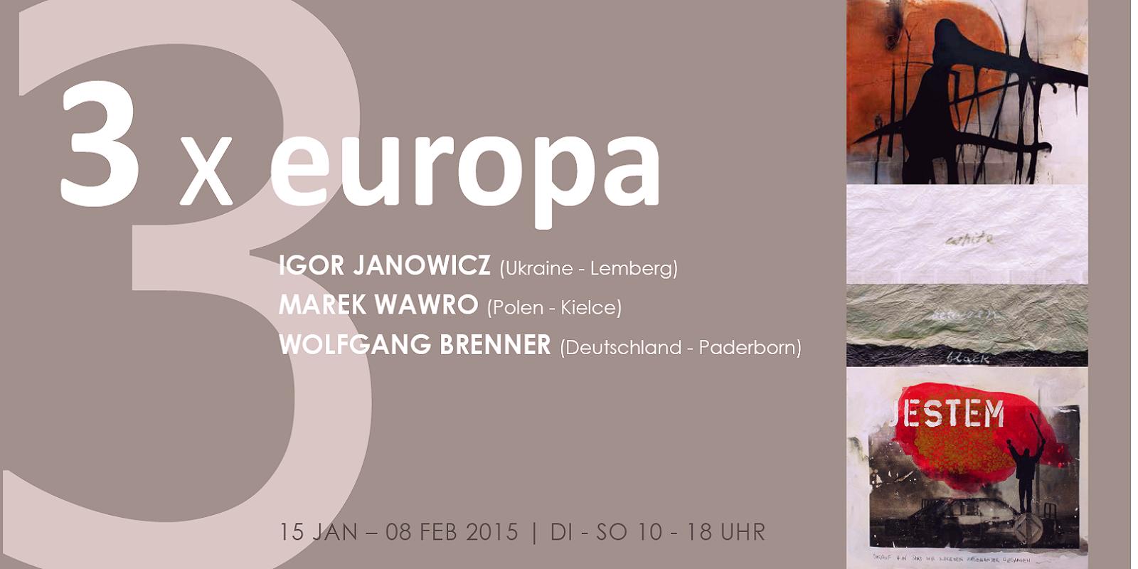 3 x europa | Igor Janowicz | Marek Wawro | Wolfgang Brenner