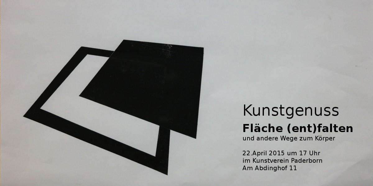 Kunstgenuss | Fläche (ent)falten und andere Wege zum Körper