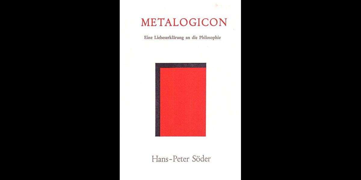 Metalogicon: Eine Liebeserklärung an die Philosophie